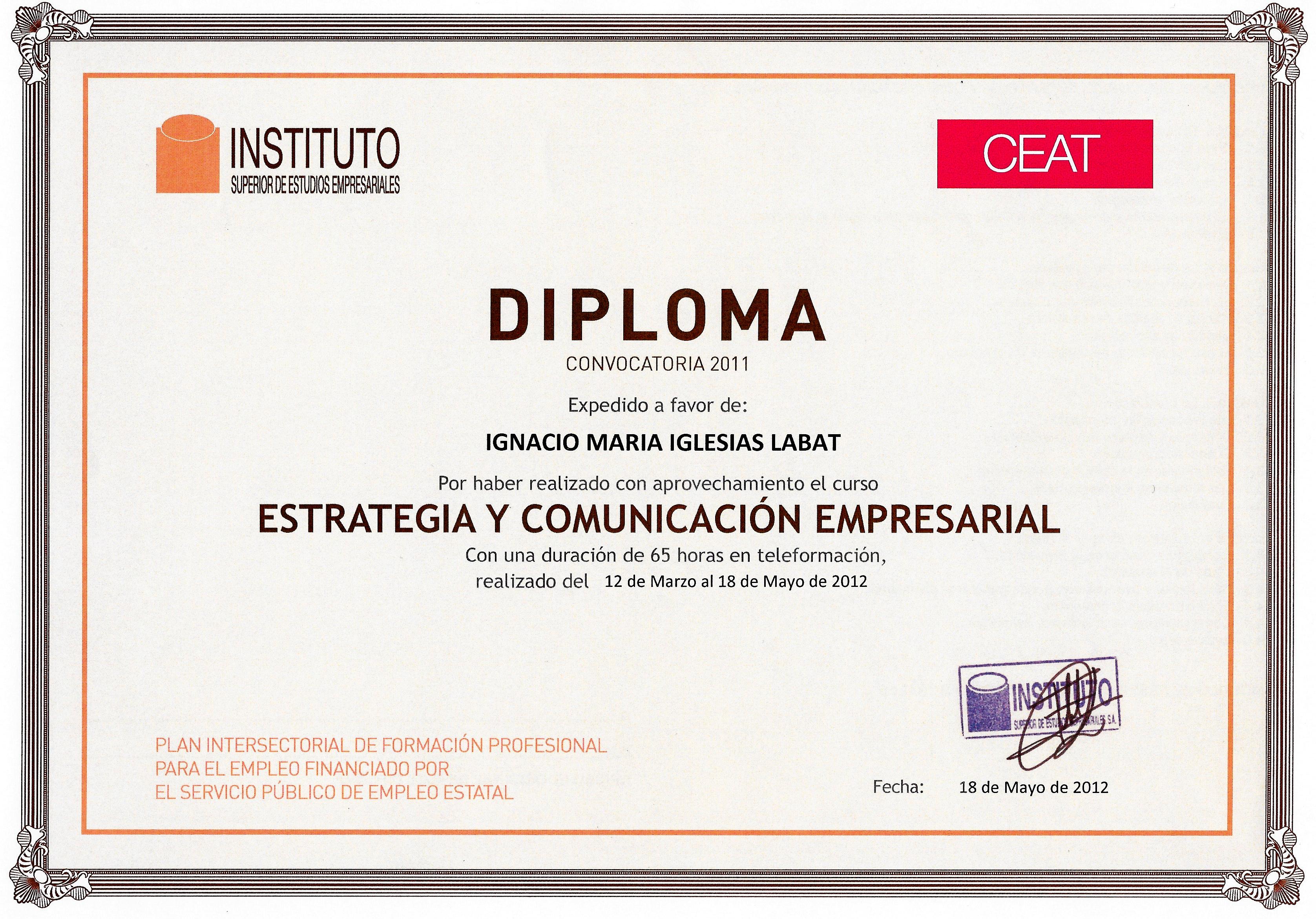 Diploma Estrategia y Comunicación Empresarial   INSTITUTO SUPERIOR DE ESTUDIOS EMPRESARIALES